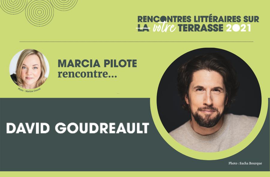 Ville de saint-Eustache - Rencontre littéraire sur votre terrasse : David Goudreault