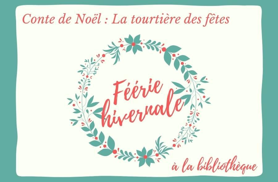 Ville de saint-Eustache - Conte virtuel de Noël : La tourtière des fêtes