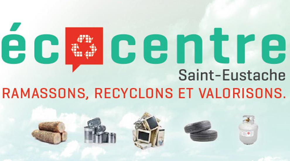 Ville de saint-Eustache - L'écocentre ouvert les samedis seulement jusqu'au 31 mars 2020