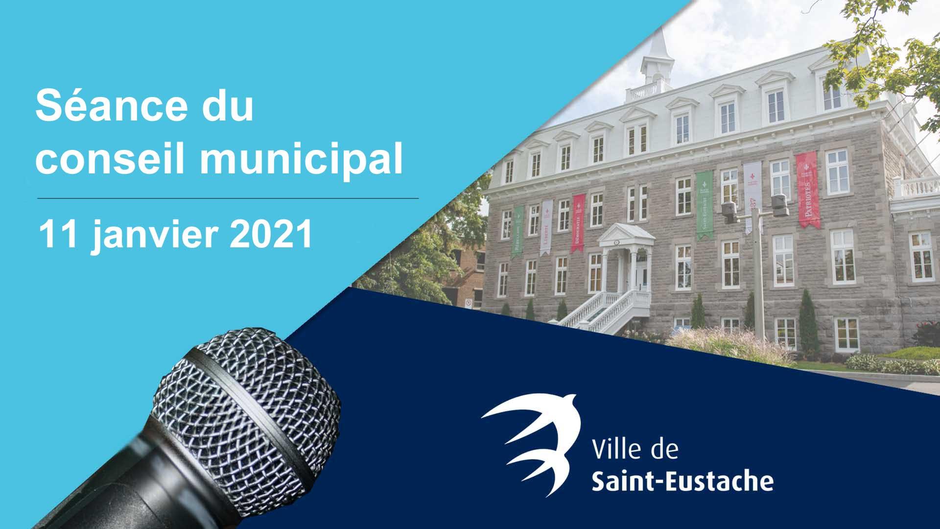 Ville de saint-Eustache - Webdiffusion de la séance ordinaire du conseil municipal du 11 janvier 2021