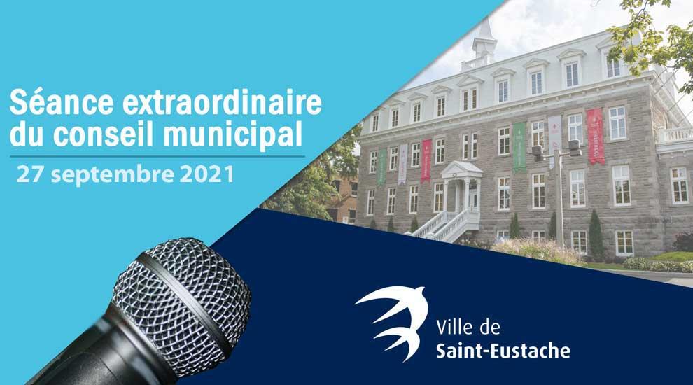 Ville de saint-Eustache - Séance extraordinaire du conseil municipal à huis clos le 27 septembre 2021