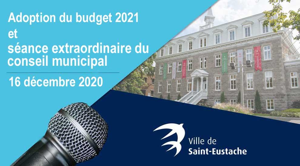 Ville de saint-Eustache - Webdiffusion de l'adoption du budget 2021 et de la séance extraordinaire du conseil municipal du 16 décembre 2020