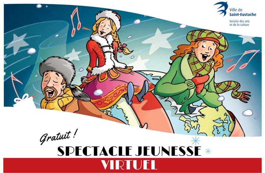 Ville de saint-Eustache - Spectacle jeunesse virtuel : Un monde pour Noël !